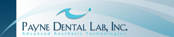 Payne Dental Lab  - Advanced Aesthetic Technologies